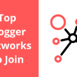 Top Blogger Networks To Join
