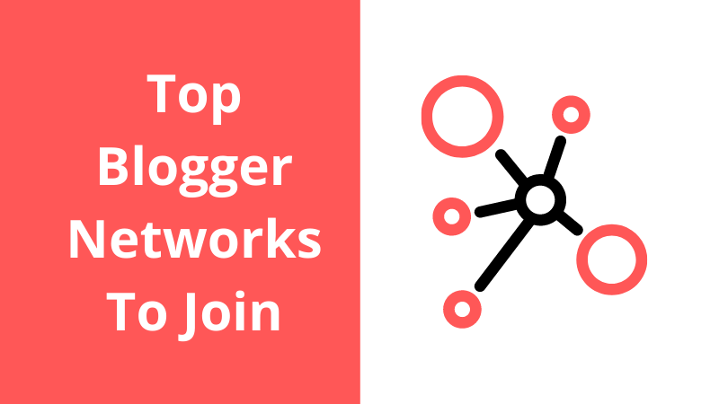 11 Blogger Networks To Join To Start Earning with brands